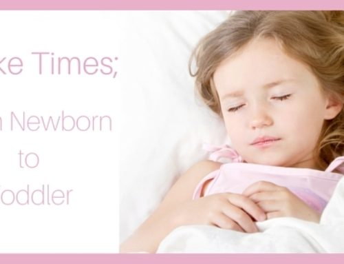 Wake Time Per Age; From Newborn to Toddler