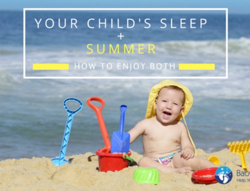 Your Child's Sleep and Summer; How to Enjoy Both