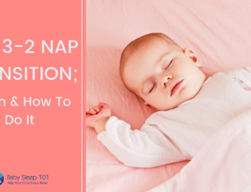 The 3-2 Nap Transition; When and How To Do It