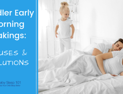Toddler Early Morning Wakings;Causes + Solutions