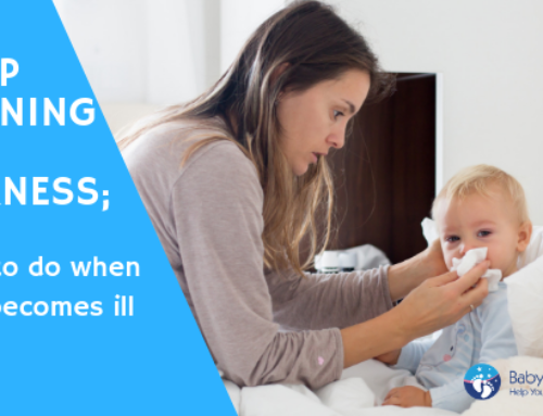Sleep Training and Sickness; What To Do When Baby Becomes Ill