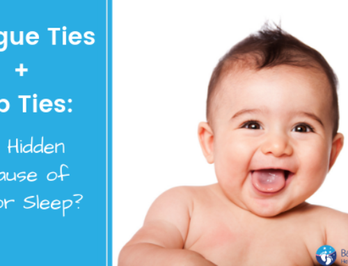 Tongue Ties+Lip Ties; A Hidden Cause of Poor Sleep?